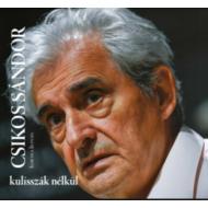 Kornya István - Csikos Sándor - kulisszák nélkül