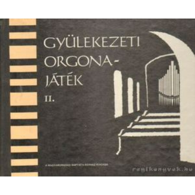 Gyülekezeti orgonajáték II.