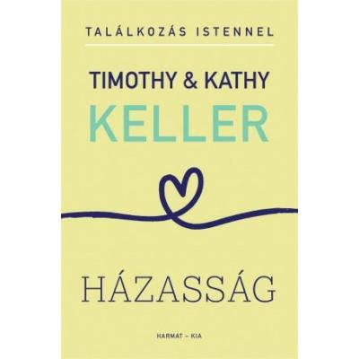 Timothy & Kathy Keller - Házasság