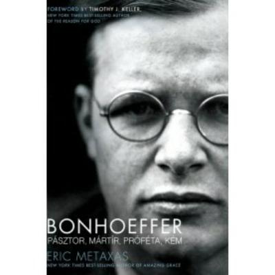 Bonhoeffer - Pásztor, mártír, próféta, kém