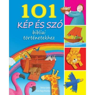 101 kép és szó bibliai történetekhez