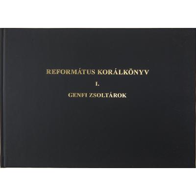 Református korálkönyv I. - Genfi zsoltárok