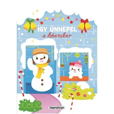 Így ünnepel a hóember